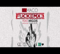 "Og Maco ""FuckEmx3"" Ft. Migos"