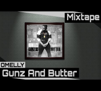 Omelly Ft. Spade O & Mel Love - Mission [Gunz And Butter Mixtape]