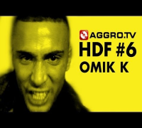 OMIK K HALT DIE FRESSE 06 NR 326 (OFFICIAL HD VERSION AGGROTV)