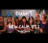 Ought - New Calm, Pt. 2 (Official Music Video)
