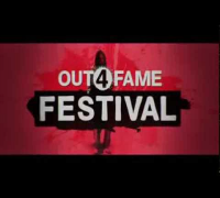 OUT4FAME FESTIVAL - TRAILER