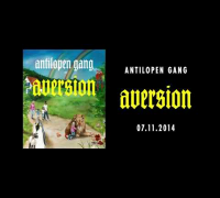 Panik Panzer - Aversion kommt (Antilopen Gang)