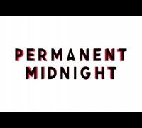 PERMANENT MIDNIGHT / 14.02.14