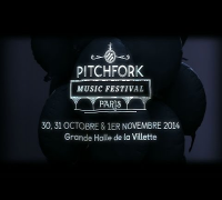 Pitchfork Music Festival Paris 2014 - Teaser