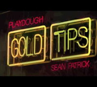 "Playdough & Sean Patrick discuss ""Gold Tips"""