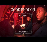 Pleasure P - Good Enough (Audio)