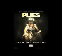 Plies - Up Da Road [Da Last Real Nigga Left Mixtape]
