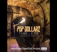 Pop Dollarz - Timeless (J. Cole 'Fire Squad' Remix) 2015 New CDQ Dirty NO DJ