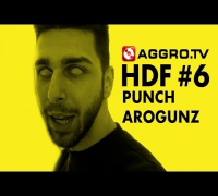 PUNCH AROGUNZ HALT DIE FRESSE 06 NR 322 (OFFICIAL HD VERSION AGGROTV)