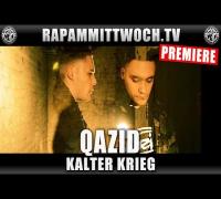 QAZID - KALTER KRIEG (RAP AM MITTWOCH.TV PREMIERE)