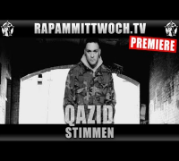 QAZID - STIMMEN (RAP AM MITTWOCH.TV PREMIERE)