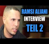 RAMSI ALIANI über BUSHIDO & KAY ONE BEEF, MAJOE & JASKO, GOLDKEHLE, MTV, OVERGROUND (TEIL 2)