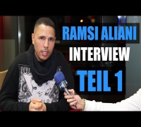 RAMSI ALIANI über GERMAN DREAM, SUMMER CEM, NBA, R. KELLY, EKO FRESH, FARID BANG (TEIL1)