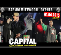RAP AM MITTWOCH: 01.04.15 Die Cypher in Berlin feat. Capital uvm. (1/4)