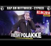 RAP AM MITTWOCH: 02.04.14 Die Cypher feat. Fresh Polakke uvm. (1/4)