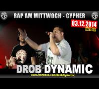 RAP AM MITTWOCH: 03.12.14 Die Cypher feat. Drob Dynamic uvm. (1/4)