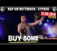 RAP AM MITTWOCH: 21.05.14 Die Cypher feat. Buy Some uvm. (1/4)