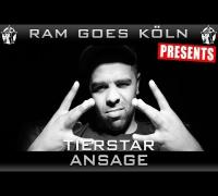 RAP AM MITTWOCH GOES KÖLN AM 13.08.2014 - TIERSTAR ANSAGE (VIDEOFLYER)