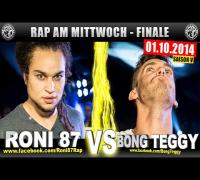RAP AM MITTWOCH: Roni 87 vs Bong Teggy 01.10.14 BattleMania Finale (4/4) GERMAN BATTLE