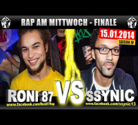 RAP AM MITTWOCH: Roni 87 vs Ssynic 15.01.14 BattleMania Finale (4/4) GERMAN BATTLE