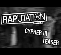 RAPutation Cypher Nr. 3- Teaser (RAPutation.TV)