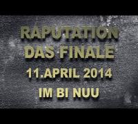 RAPUTATION FINALE: Visa Vie, Ben Salomo, MoTrip, Sookee, Weekend & Raputation All Stars!