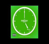 Ray O - The Friday Song (Prod. TrakkSounds)