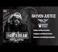 Rayven Justice - Slide Thru ft. Migos (Audio)