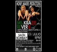 Reverie & Ms Krazie LIVE IN MEXICO ! Promotional Video