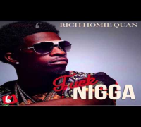 "Rich Homie Quan ""Fuck Nigga"" (Johnny Cinco Diss)"