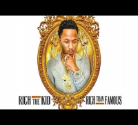Rich The Kid - From The Streets (Rich Than Famous)