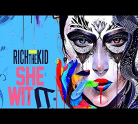 Rich The Kid - She Wit It ft. IamSu