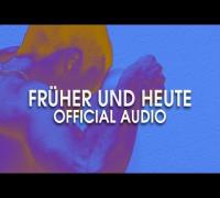 RICHTER - FRÜHER UND HEUTE (OFFICIAL AUDIO)