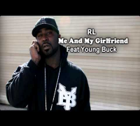 RL - Me And My Girlfriend (Feat Young Buck)