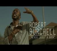 Robert Burchell - Never Judge A Book | Shot by @DGainzBeats