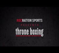 Roc Nation Sports Presents: throne boxing 1/9/2015