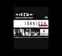 Rödelheim Hartreim Projekt - Türkisch (Gib`n weita) (B-Zet Mix) (Official 3pTV)