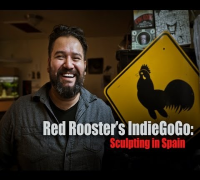 Rooster's IndieGoGo: Sculpting in Spain