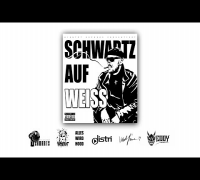 Schwartz - Schwartz auf Weiss (TRAILER)