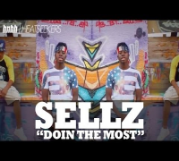 "Sellz ""Doin The Most"" Feat Lingo, Fetty & Peety [HeatSeekers Video Edition]"