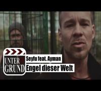 Seyfu feat. Ayman - Engel dieser Welt (OFFICIAL HD
