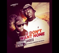 "Shabaam Sahdeeq ""U Dont Want None"" (OFFICIAL VIDEO) Featuring General DV prod by Alterbeats"