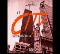 Shaffer Feat. GLC & London Lo - My City