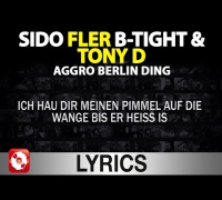 Sido, B-Tight, Fler & Tony D - Aggro Berlin Ding Lyrics