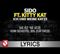 Sido feat. Kitty Kat - Ich und meine Katze Lyrics