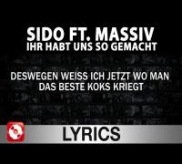 Sido feat. Massiv - Ihr habt uns so gemacht Lyrics