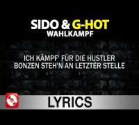 Sido & G-Hot - Wahlkampf Lyrics
