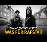 Sinan-G feat. Ben Vestito - Was für Rapstar (prod. by Freshmaker)