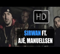 SIRWAN FEAT. AJÉ, MANUELLSEN - SCHLUSS AUS (Official HD) TV Strassensound