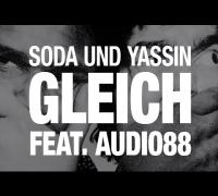 """soda und Yassin - Gleich feat. Audio88 (""""KREISECK"""" ALBUM)"""